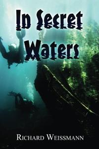 IN SECRET WATERS