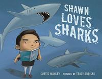 SHAWN LOVES SHARKS