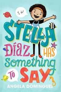 STELLA DÍAZ HAS SOMETHING TO SAY
