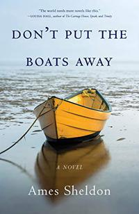 DON'T PUT THE BOATS AWAY