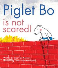 PIGLET BO IS NOT SCARED!