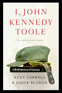I, JOHN KENNEDY TOOLE