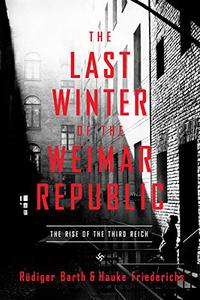THE LAST WINTER OF THE WEIMAR REPUBLIC