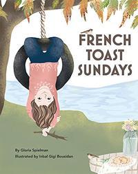 FRENCH TOAST SUNDAYS