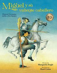 MIGUEL Y SU VALIENTE CABALLERO