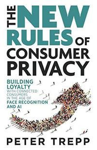THE NEW RULES OF CONSUMER PRIVACY