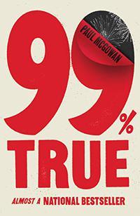 99% TRUE