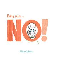 BABY SAYS…NO!