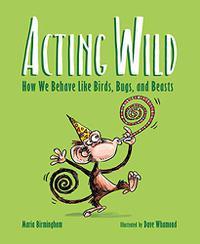 ACTING WILD