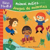 ANIMAL ANTICS / JUEGOS DE ANIMALES