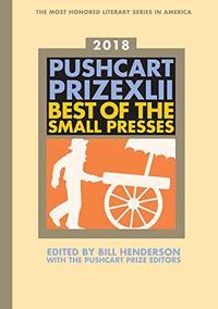 THE PUSHCART PRIZE XLII