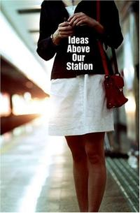 IDEAS ABOVE OUR STATION