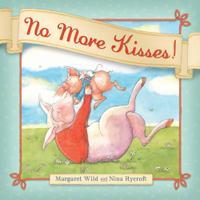 NO MORE KISSES!