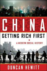 CHINA: GETTING RICH FIRST
