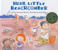 HUSH, LITTLE BEACHCOMBER