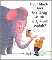 HOW MUCH DOES THE GRAY IN THE ELEPHANT WEIGH?