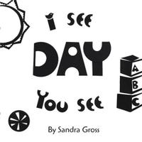 I SEE, YOU SEE: DAY