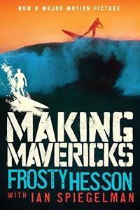 MAKING MAVERICKS