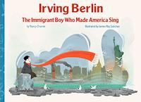IRVING BERLIN, THE IMMIGRANT BOY WHO MADE AMERICA SING