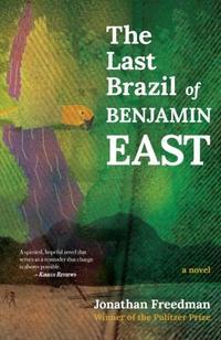 THE LAST BRAZIL of BENJAMIN EAST