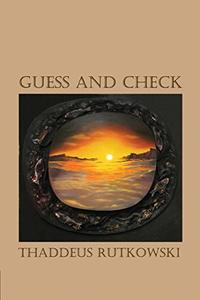 GUESS AND CHECK