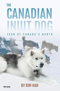 THE CANADIAN INUIT DOG