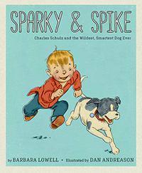 SPARKY & SPIKE