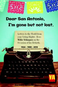 DEAR SAN ANTONIO, I'M GONE BUT NOT LOST