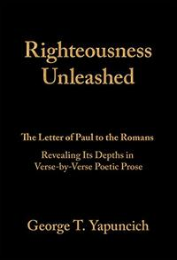 RIGHTEOUSNESS UNLEASHED