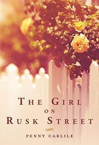 THE GIRL ON RUSK STREET