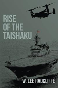 RISE OF THE TAISHAKU
