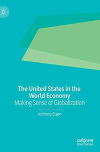 THE UNITED STATES IN THE WORLD ECONOMY