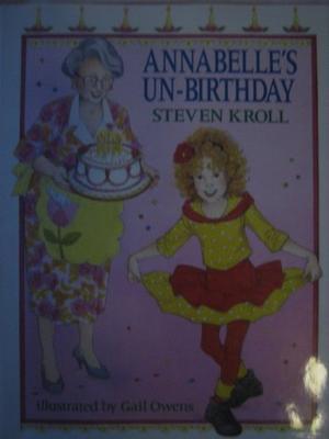 ANNABELLE'S UN-BIRTHDAY