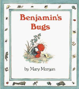 BENJAMIN'S BUGS
