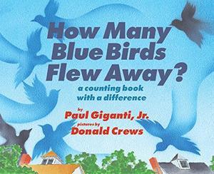 HOW MANY BLUE BIRDS FLEW AWAY?