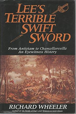LEE'S TERRIBLE SWIFT SWORD