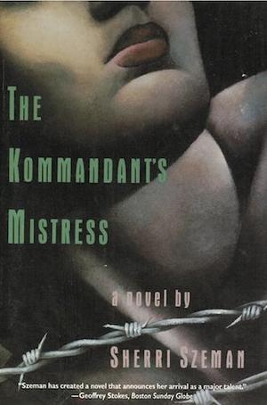 THE KOMMANDANT'S MISTRESS