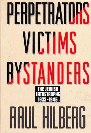 PERPETRATORS VICTIMS BYSTANDERS