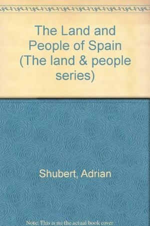 THE LAND AND PEOPLE OF SPAIN