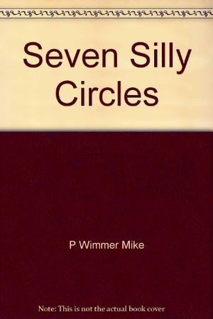 SEVEN SILLY CIRCLES