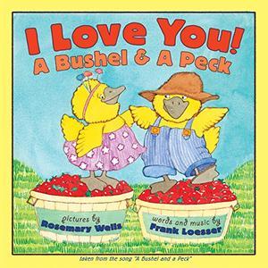 I LOVE YOU! A BUSHEL AND A PECK