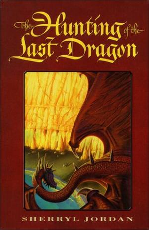The Hunting Of The Last Dragon By Sherryl Jordan Kirkus Reviews