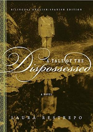 A TALE OF THE DISPOSSESSED