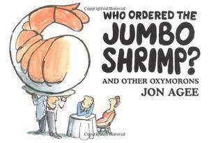 WHO ORDERED THE JUMBO SHRIMP?