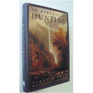 IN DEFENSE OF HUNTING
