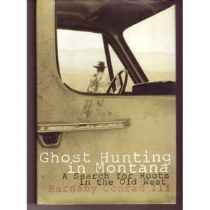 GHOST HUNTING IN MONTANA