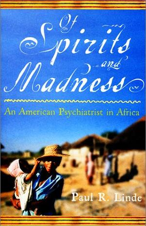 OF SPIRITS AND MADNESS