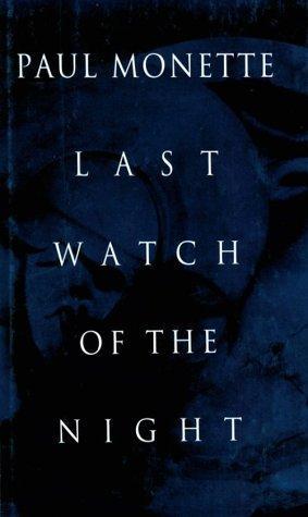 LAST WATCH OF THE NIGHT
