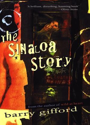 THE SINALOA STORY