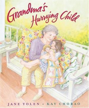 GRANDMA'S HURRYING CHILD